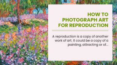 How To Photograph Art For Reproduction