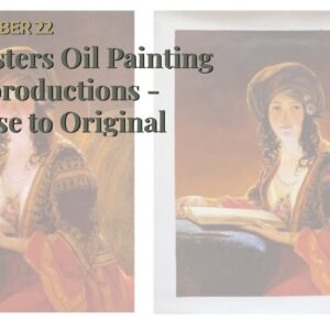 Masters Oil Painting Reproductions - Close to Original