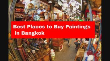 Where to Buy Paintings in Bangkok