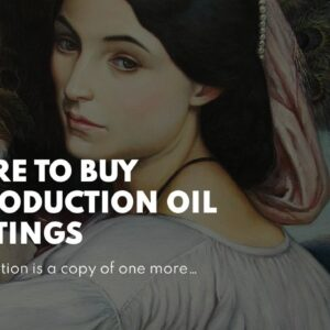 Where To Buy Reproduction Oil Paintings