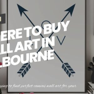 Where To Buy Wall Art In Melbourne