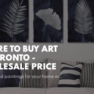 Where To Buy Art In Toronto - Wholesale Price